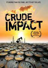 Movie Crude Impact