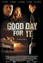 Movie Good Day for It