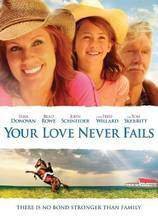 Movie Your Love Never Fails