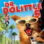 Dr. Dolittle 5: Million Dollar Mutts (A Tinsel Town Tail)
