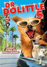 Movie Dr. Dolittle 5: Million Dollar Mutts (A Tinsel Town Tail)