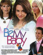 Movie Be My Baby