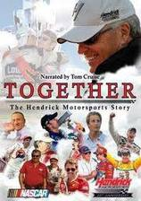Movie Together: The Hendrick Motorsports Story