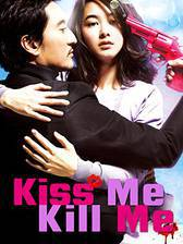 Movie Kiss Me, Kill Me