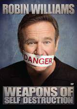 Movie Robin Williams: Weapons of Self Destruction