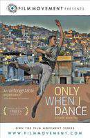 Only When I Dance