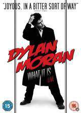Movie Dylan Moran Live: What It Is