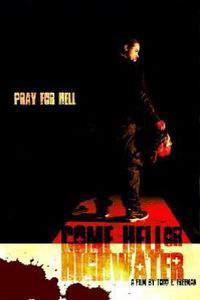 Come Hell or Highwater