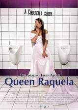 Movie The Amazing Truth About Queen Raquela