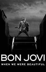 Movie Bon Jovi: When We Were Beautiful