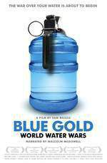 Movie Blue Gold: World Water Wars