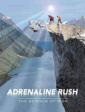Movie Adrenaline Rush: The Science of Risk