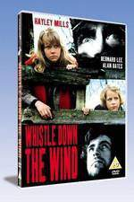 Movie Whistle Down the Wind