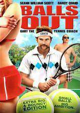 Movie Balls Out: Gary the Tennis Coach