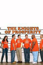 Movie The Knights of Prosperity