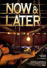 Movie Now & Later