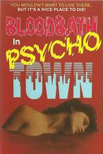 Movie Bloodbath in Psycho Town