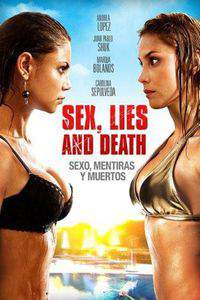 Sex, Lies and Death (Sexo, Mentiras y Muertos)