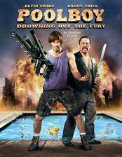Movie Poolboy: Drowning Out the Fury