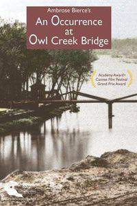 An Occurence at Owl Creek Bridge