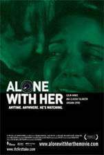 Movie Alone with Her