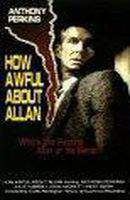 How Awful About Allan