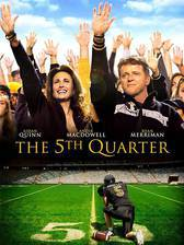 Movie The 5th Quarter