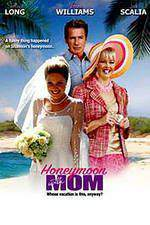 Movie Honeymoon with Mom