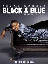 Movie Tracy Morgan: Black and Blue