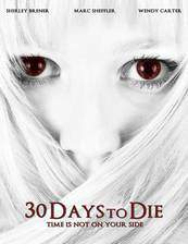 Movie 30 Days to Die