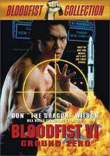 Movie Bloodfist VI: Ground Zero