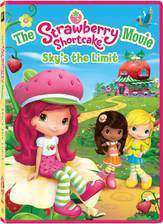 Movie The Strawberry Shortcake Movie: Sky's the Limit