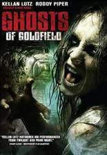 Movie Ghosts of Goldfield