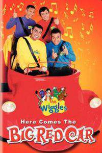 The Wiggles: Here Comes the Big Red Car