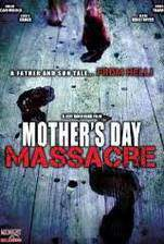 Movie Mother's Day Massacre