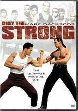 Movie Only the Strong