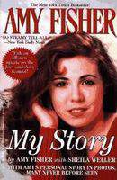 Amy Fisher: My Story