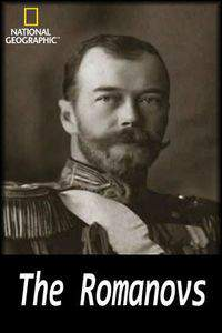 National Geographic The Romanovs