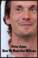 Peter.Jones.How.We.Made.Our.Millions.WS.PDTV.XviD-FTP