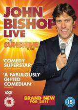 Movie John Bishop Live: The Sunshine Tour