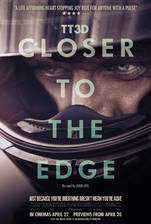 Movie TT3D: Closer to the Edge