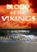 Blood Of The Vikings Last Of The Vikings