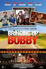 Movie Bringing Up Bobby