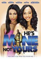 Movie He's Mine Not Yours