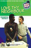 Love Thy Neighbour