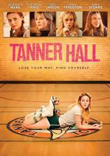 Movie Tanner Hall