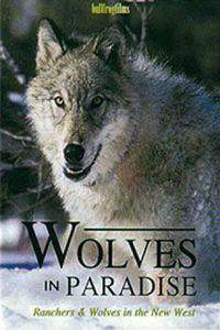 Wolves in Paradise
