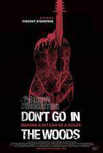 Movie Don't Go in the Woods