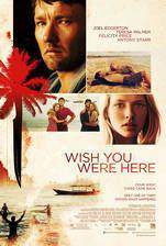 Movie Wish You Were Here