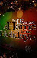 The 13th Annual 'A Home for the Holidays'